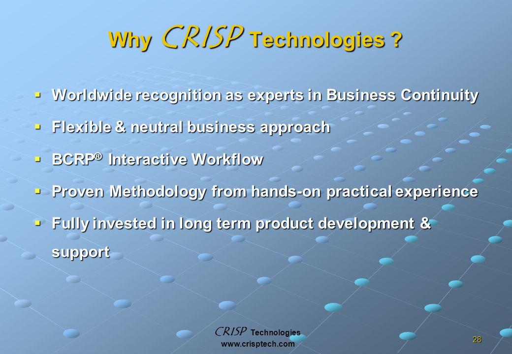 CRISP Technologies www.crisptech.com 28 Why CRISP Technologies .