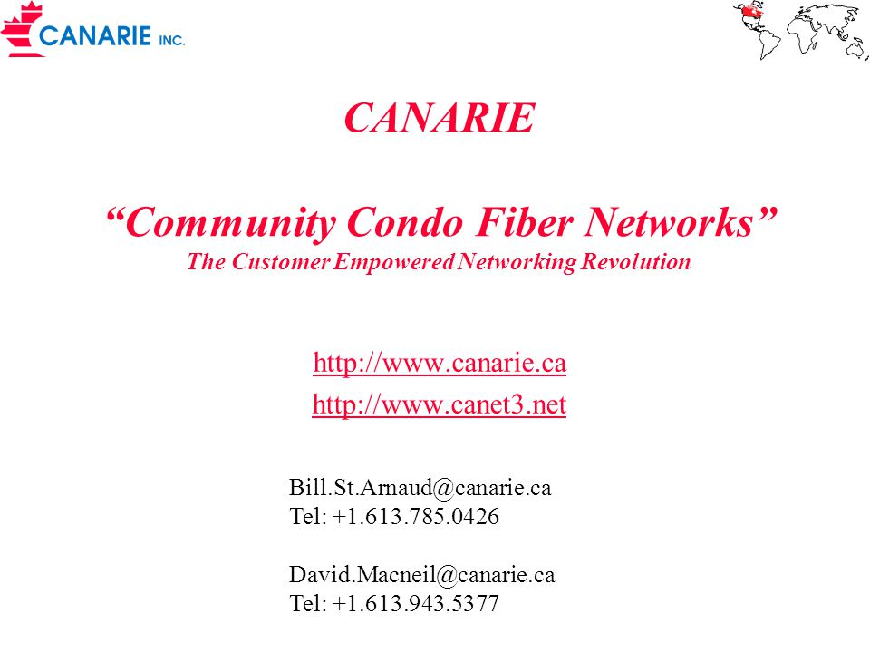 Typical Payback for school (Real example – des affluents – north of Montreal)  Over 3 years total expenditure of $1,440,000 for DSL service  Total cost of dark fiber network for 75 schools $1,350,000  Additional condominium participants were brought in to lower cost to school board to $750,000  School board can now centralize routers and network servers at each school  Estimated savings in travel and software upgrades $800,000  Payback typically 8 –16 months  Independent Study by Group Secor available upon request