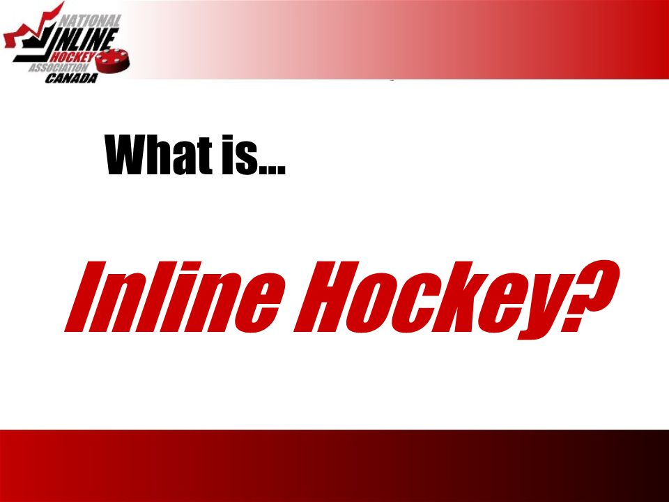 What is… Inline Hockey