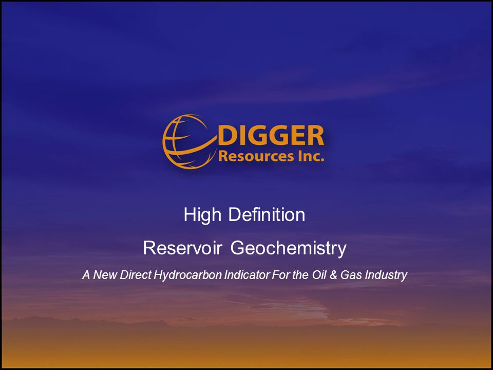 High Definition Reservoir Geochemistry A New Direct Hydrocarbon Indicator For the Oil & Gas Industry