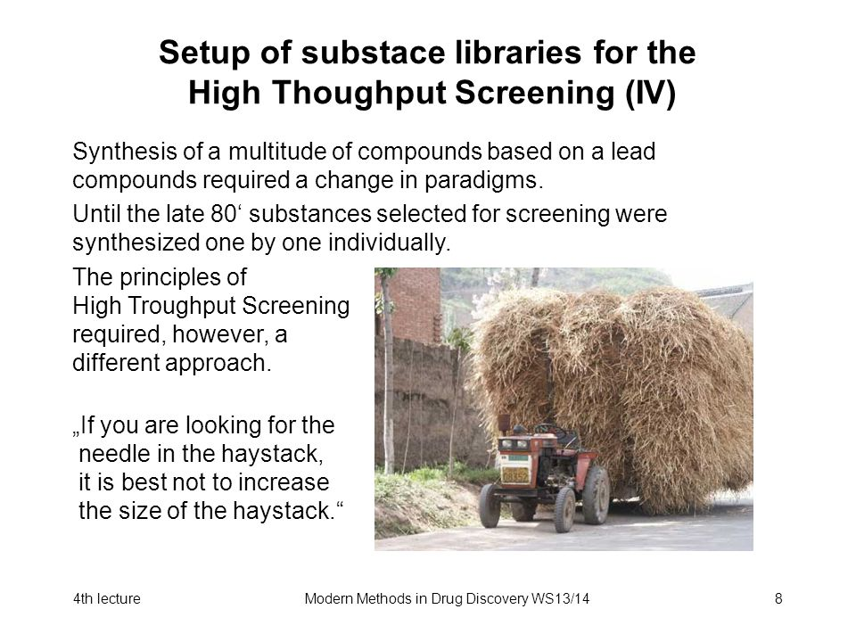 4th lectureModern Methods in Drug Discovery WS13/148 Setup of substace libraries for the High Thoughput Screening (IV) Synthesis of a multitude of com