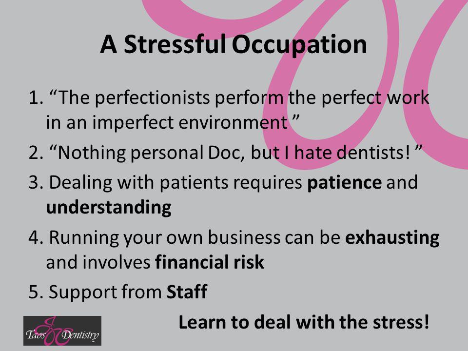 A Stressful Occupation 1.