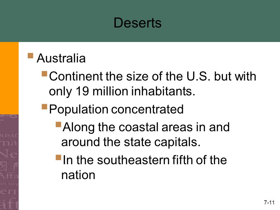 7-11 Deserts  Australia  Continent the size of the U.S.