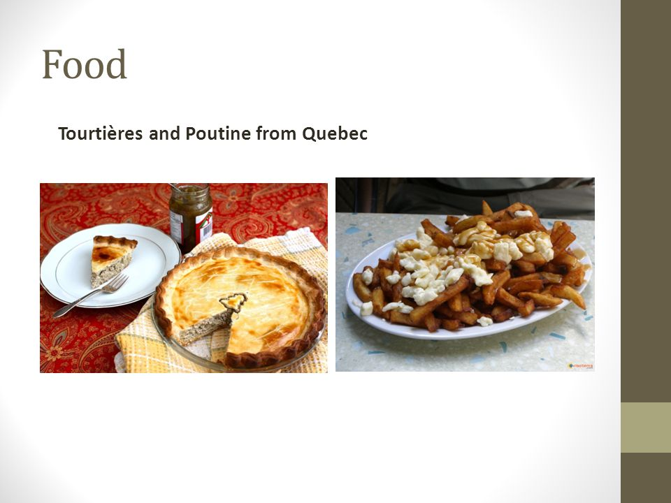 Food Tourtières and Poutine from Quebec