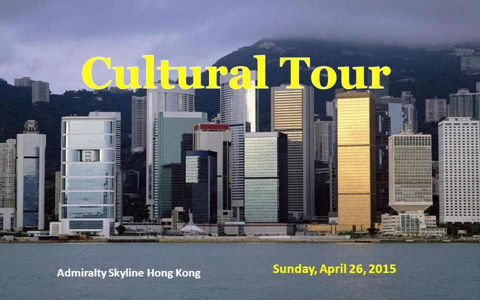 Admiralty Skyline Hong Kong Sunday, April 26, 2015