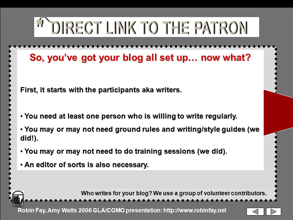 So, you've got your blog all set up… now what. First, it starts with the participants aka writers.