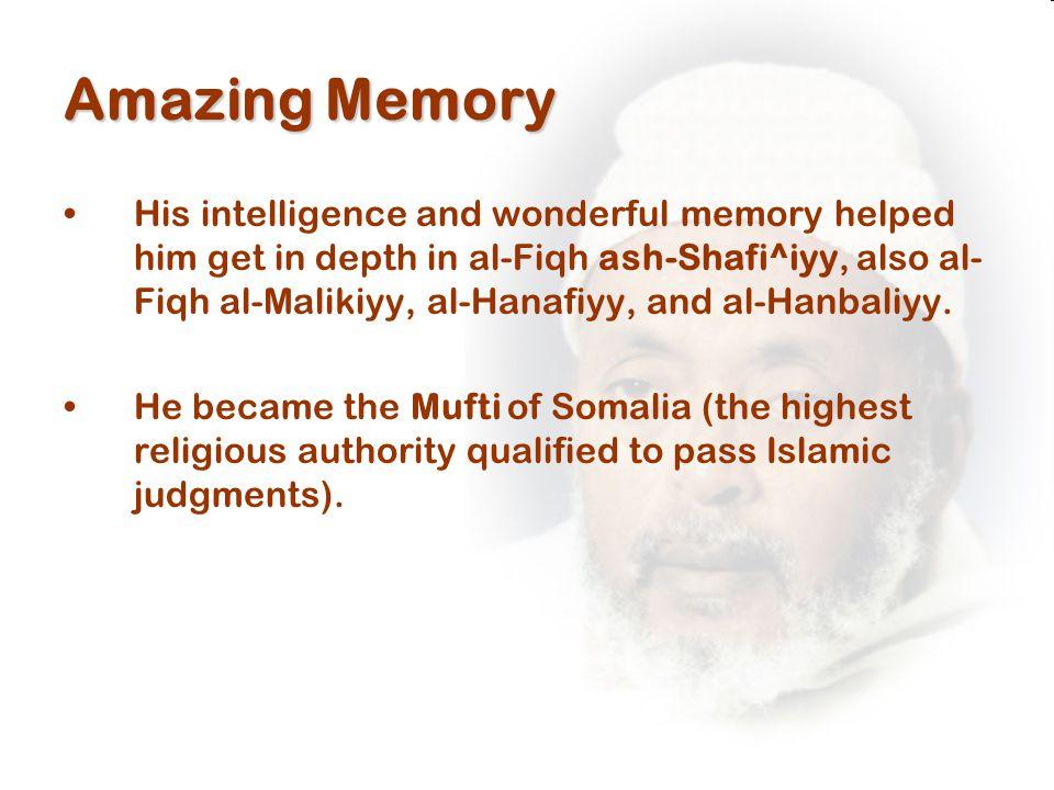Amazing Memory His intelligence and wonderful memory helped him get in depth in al-Fiqh ash-Shafi^iyy, also al- Fiqh al-Malikiyy, al-Hanafiyy, and al-Hanbaliyy.