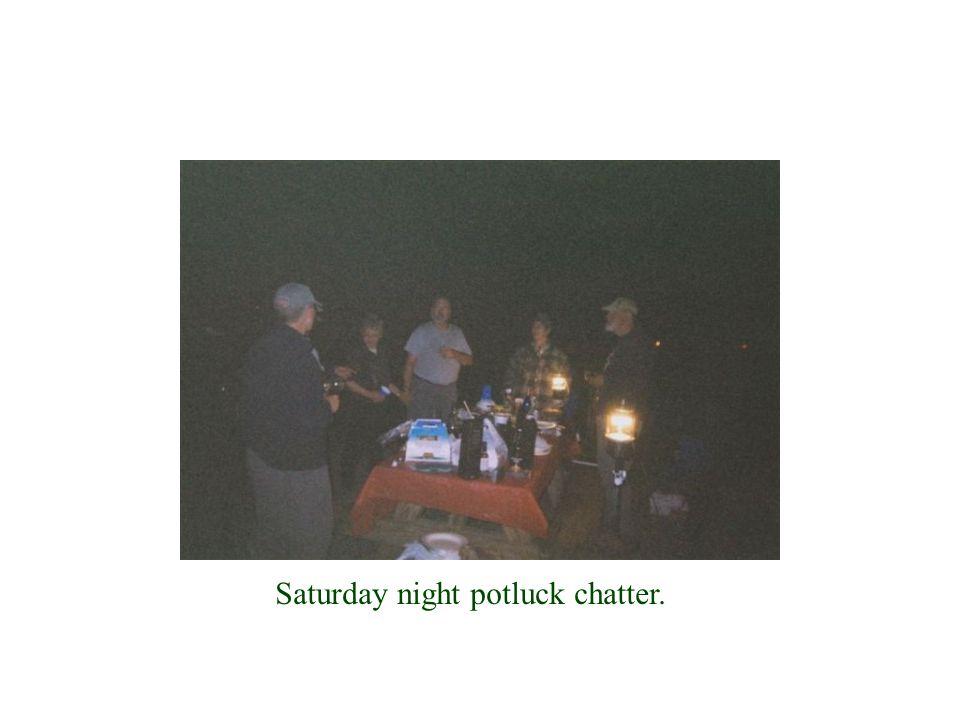 Saturday night potluck chatter.