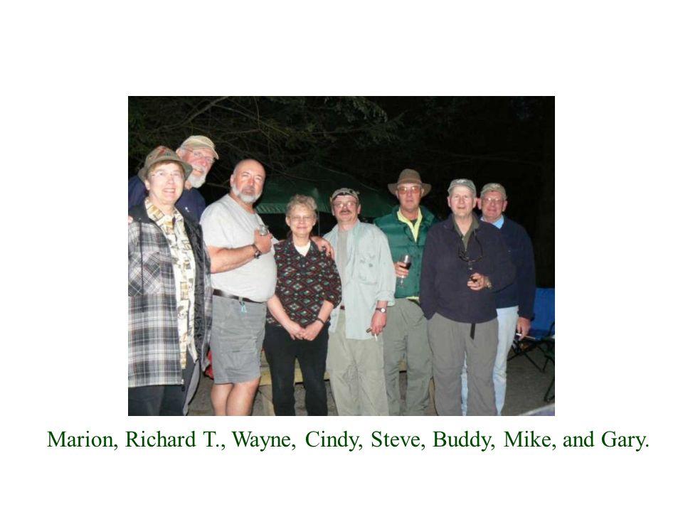 Marion, Richard T., Wayne, Cindy, Steve, Buddy, Mike, and Gary.