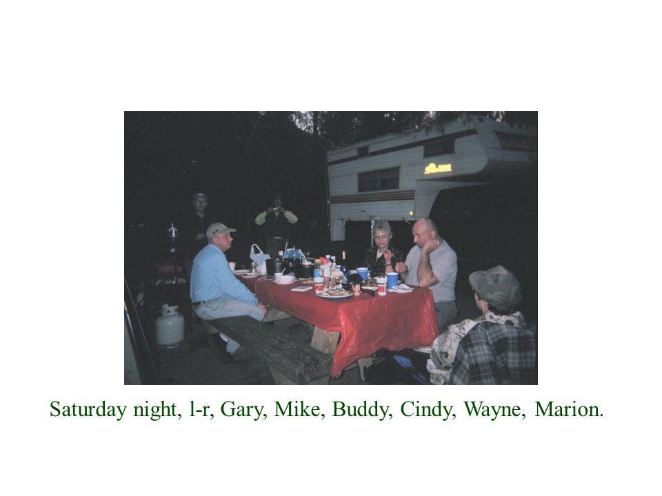 Saturday night, l-r, Gary, Mike, Buddy, Cindy, Wayne, Marion.