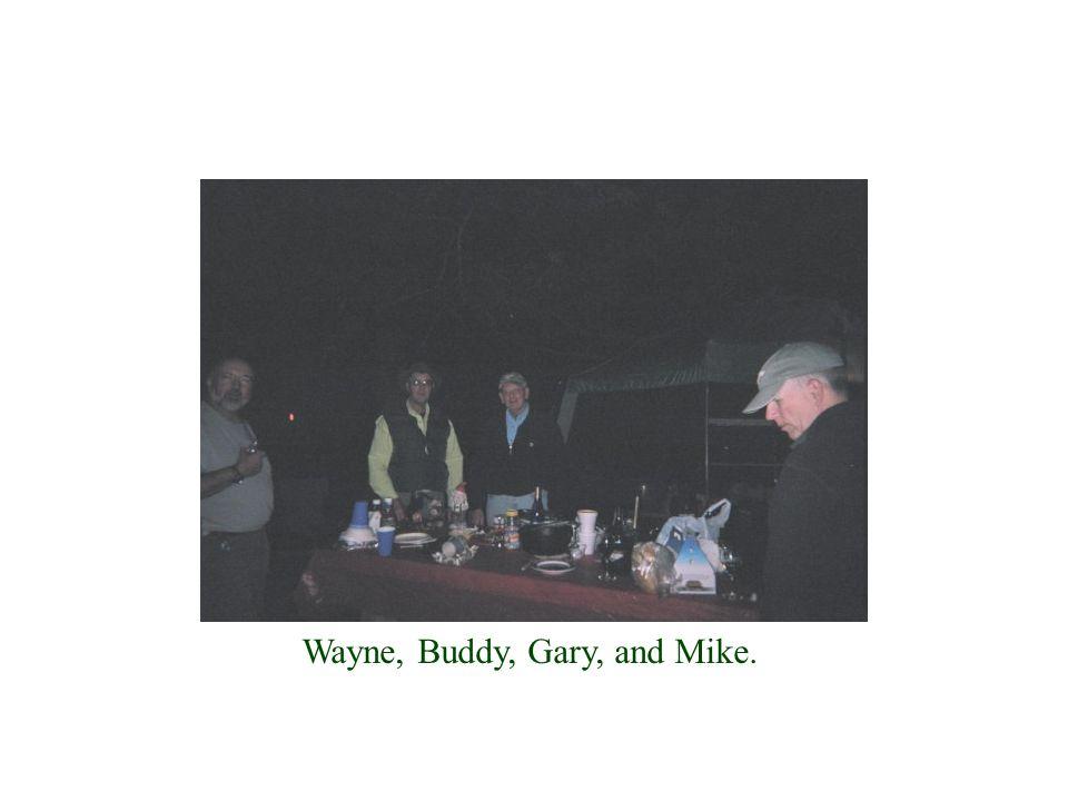 Wayne, Buddy, Gary, and Mike.