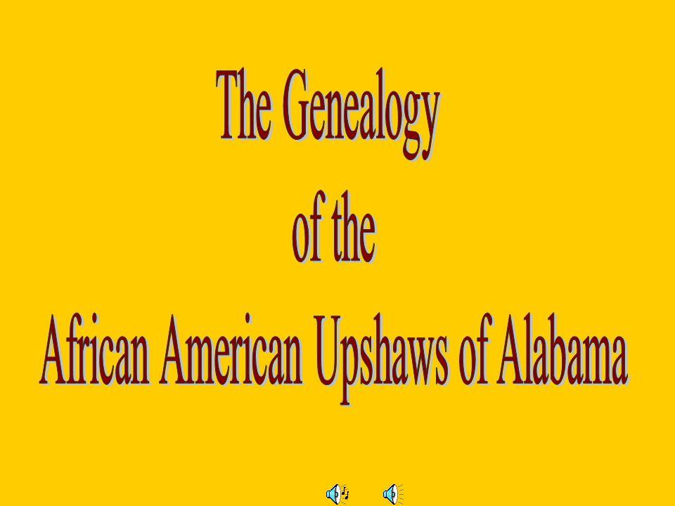 9 th Generation Clara Upshaw & Dennis Ivey Rev.Jesse James Ivey Sr.