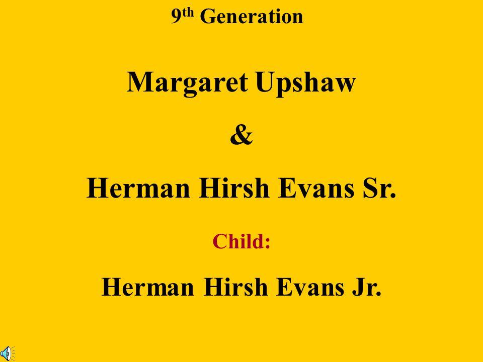 9 th Generation Kittie Upshaw & Mallard Jones Child: Carrie Crawford