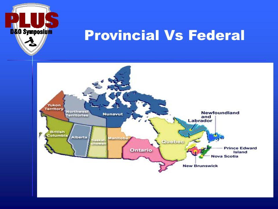 Provincial Vs Federal