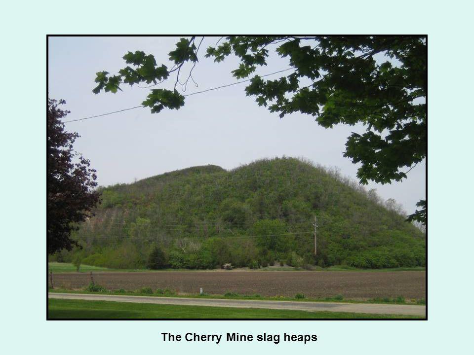 The Cherry Mine slag heaps
