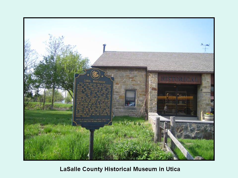 LaSalle County Historical Museum in Utica