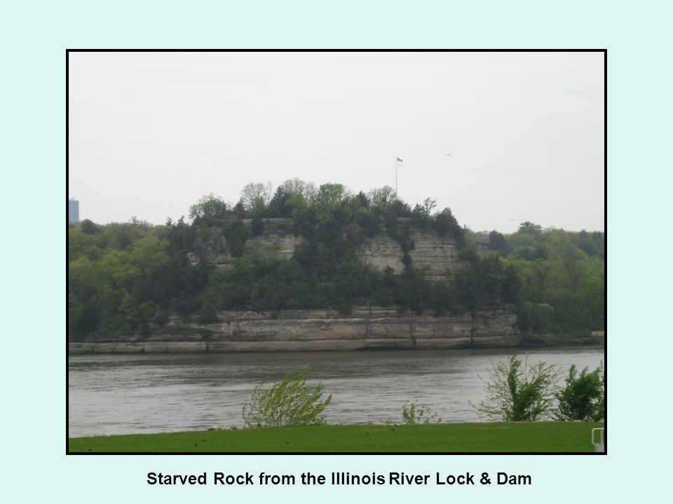Starved Rock from the Illinois River Lock & Dam