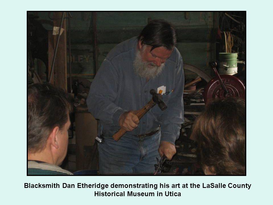 Blacksmith Dan Etheridge demonstrating his art at the LaSalle County Historical Museum in Utica