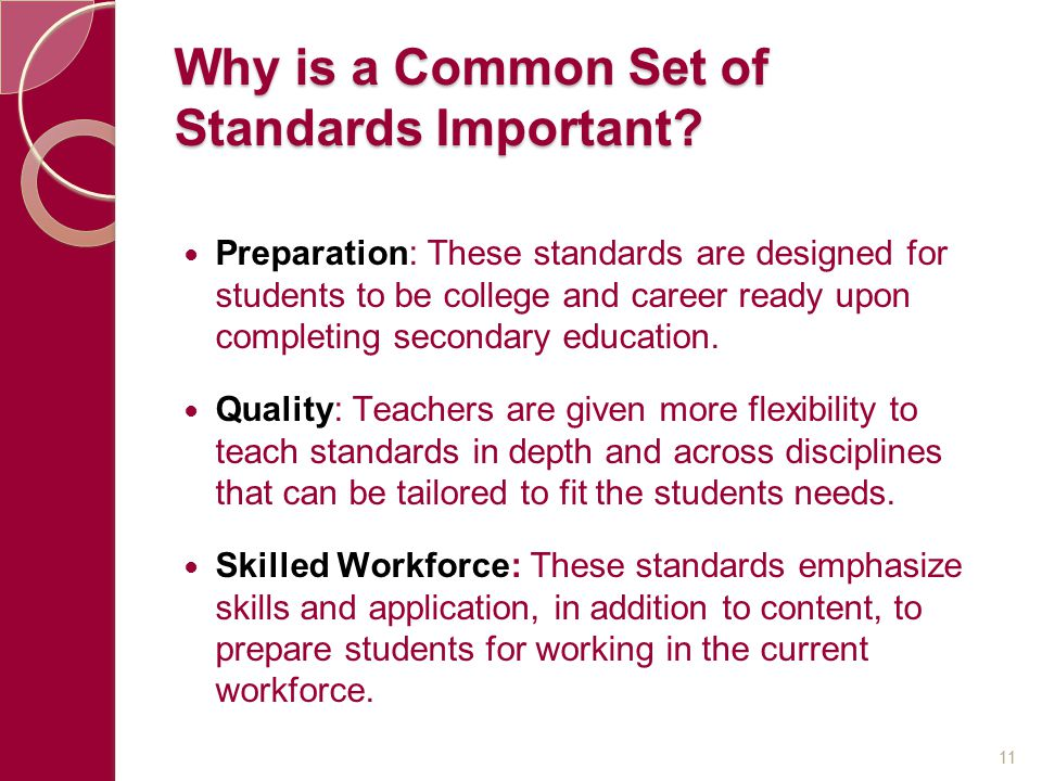 Why is a Common Set of Standards Important.