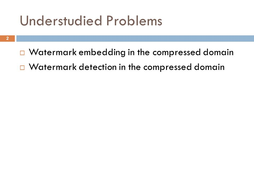 Compressed Domain Watermarking Decode Watermark Embedding Original Compressed Stream Marked Compressed Stream Encode Entropy Decode Watermark Embedding Original Compressed Stream Marked Compressed Stream Entropy Encode Watermark Embedding Original Compressed Stream Marked Compressed Stream 3 This slide discusses the evolution of watermarking compressed streams: from full decompression to partial decompression to true compressed domain watermarking; the last of which is the subject of the first part of this presentation.