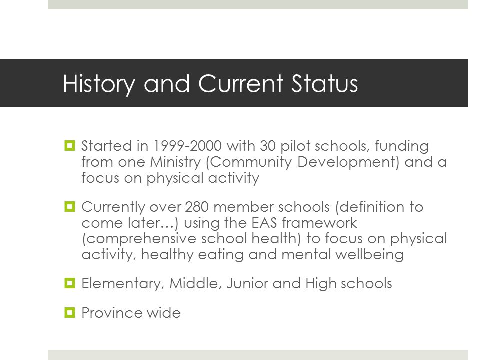 Framework - 4 E's Education is: support for quality implementation of health and physical education curricula and daily physical activity, professional development opportunities and a culture of learning for everyone.