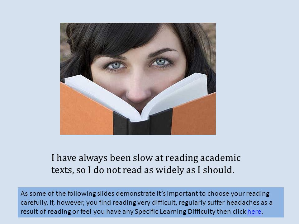I have always been slow at reading academic texts, so I do not read as widely as I should.