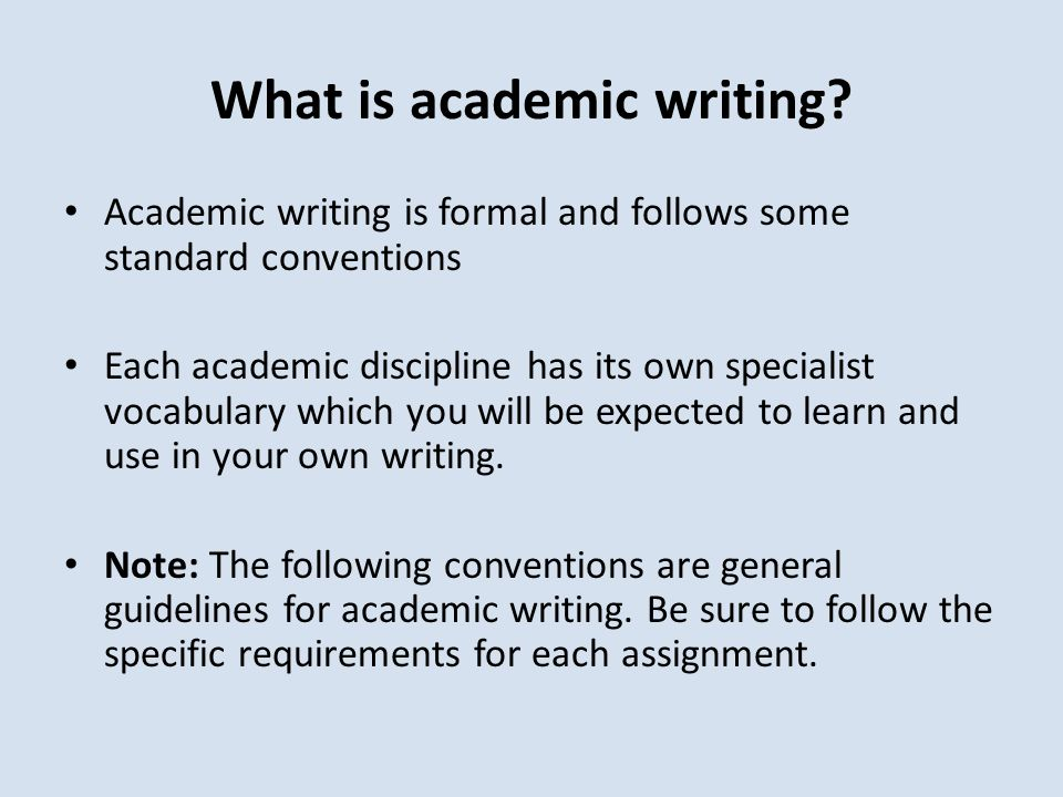 What is academic writing.