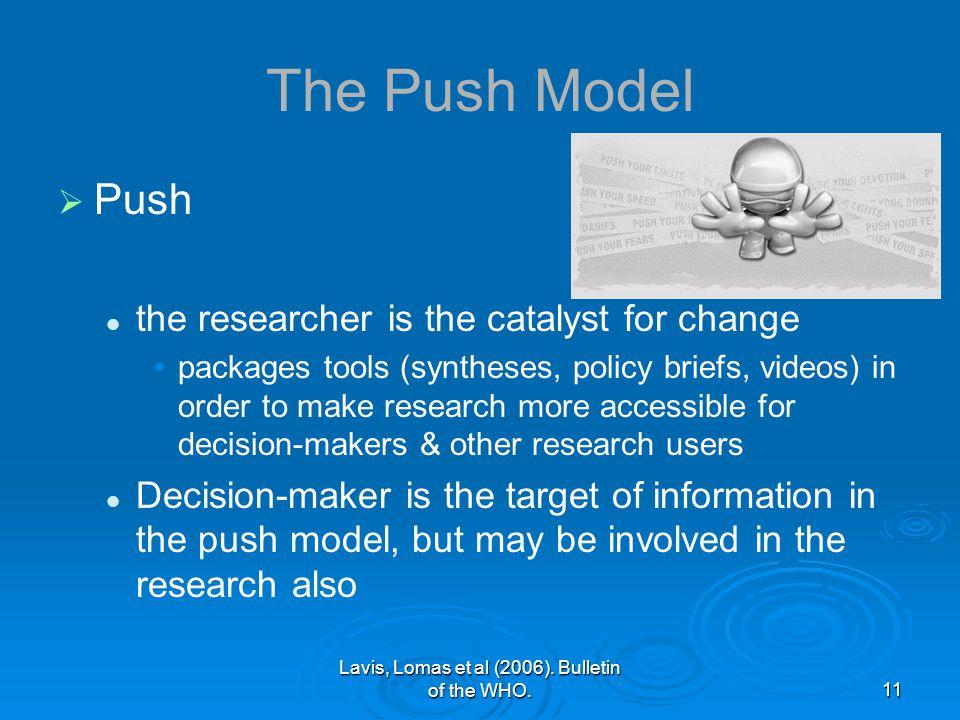 Lavis, Lomas et al (2006).