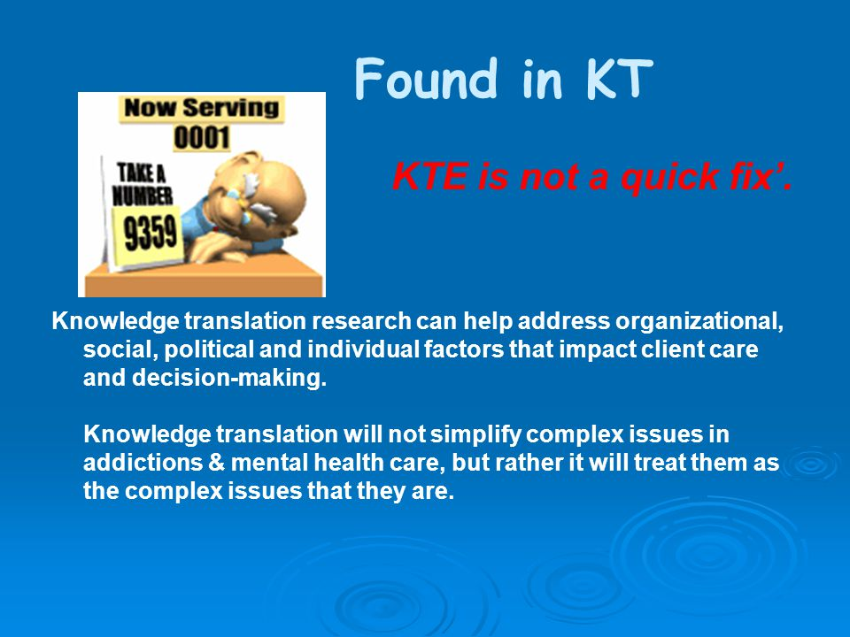 Found in KT KTE is not a quick fix'.