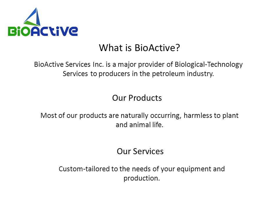 What is BioActive. BioActive Services Inc.