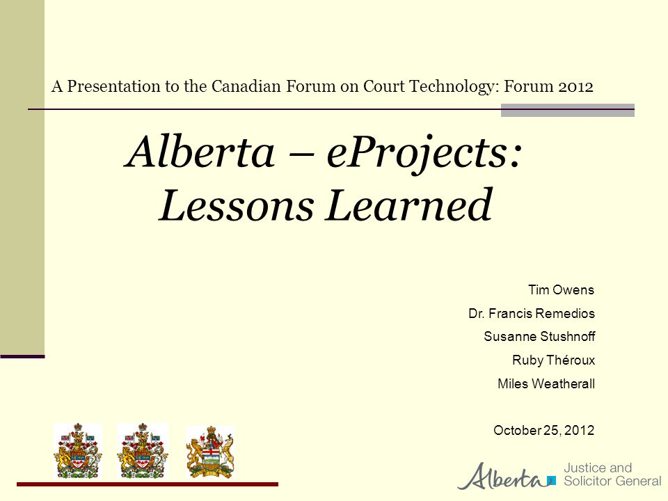 Alberta – eProjects: Lessons Learned Tim Owens Dr.