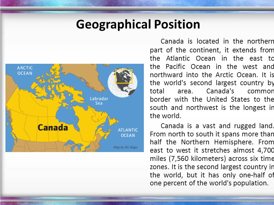 Canada has an extremely varied topography.