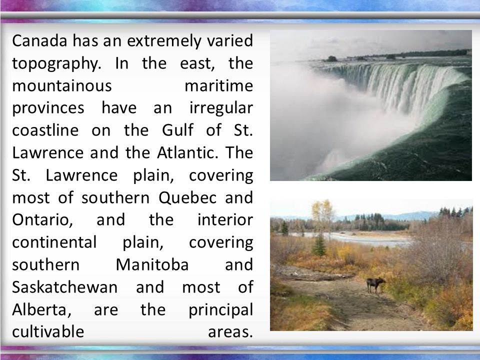 Landscape Canada features black-blue lakes, numerous rivers, majestic western mountains, rolling central plains, and forested eastern valleys.