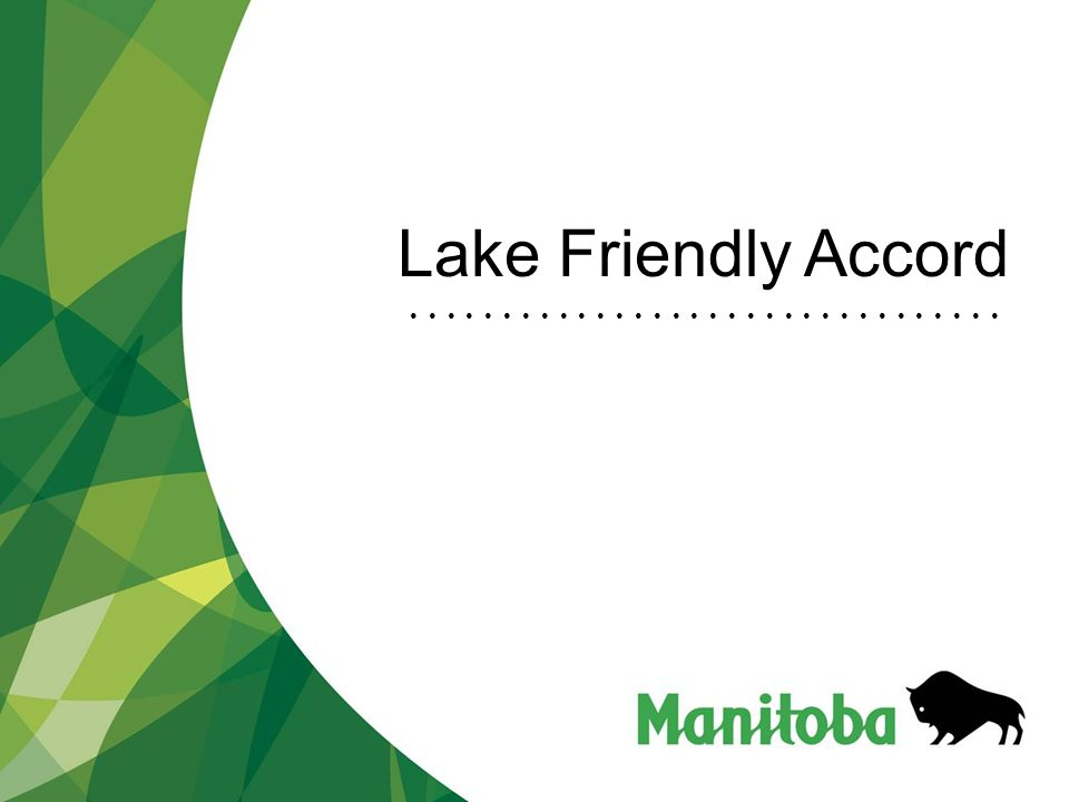 Lake Friendly Accord
