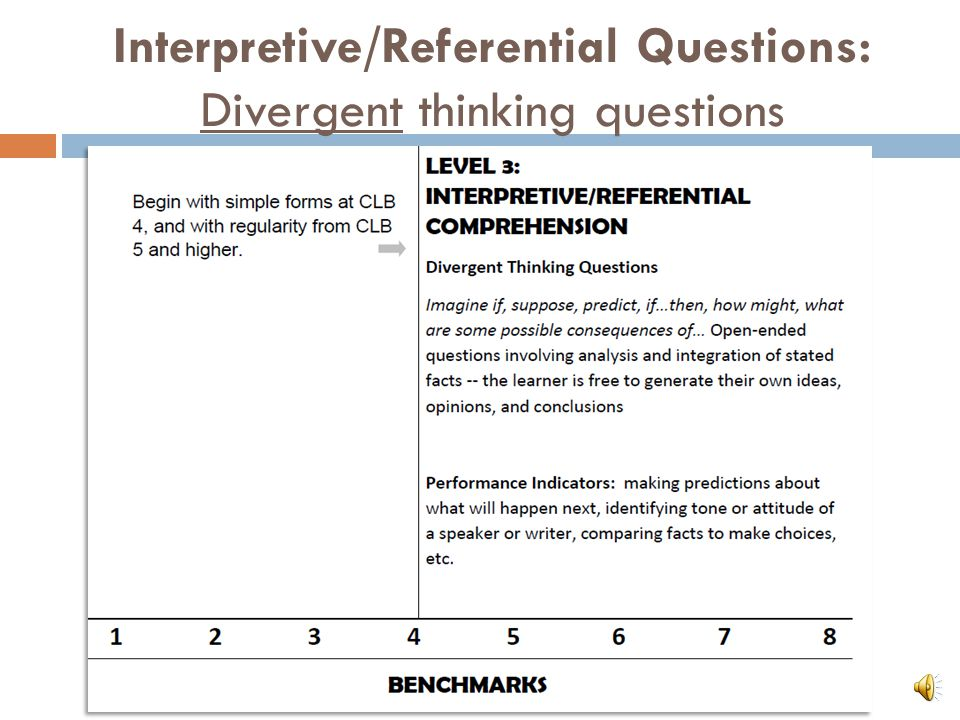 Interpretive/Referential Questions: Convergent thinking questions  In what ways did Susan communicate to her boss that she is unhappy with her current position.