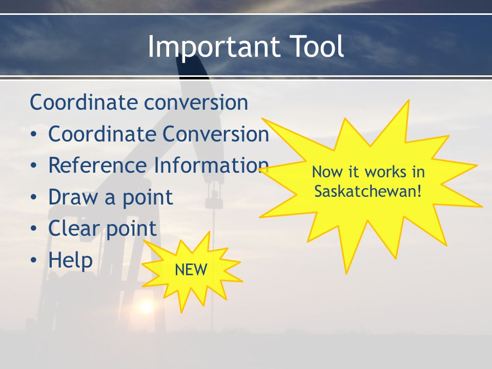 Important Tool Coordinate conversion Coordinate Conversion Reference Information Draw a point Clear point Help Now it works in Saskatchewan.