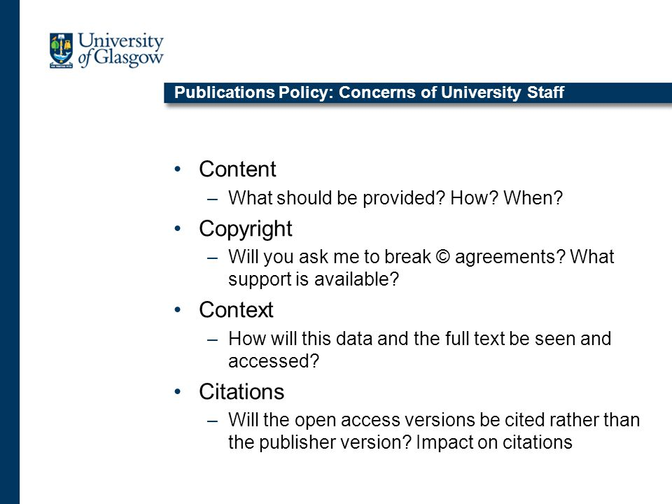 Publications Policy: Concerns of University Staff Content –What should be provided.