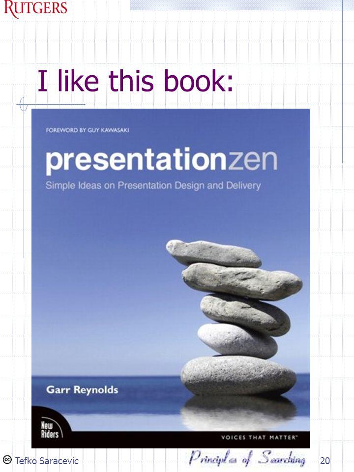 I like this book: Tefko Saracevic20