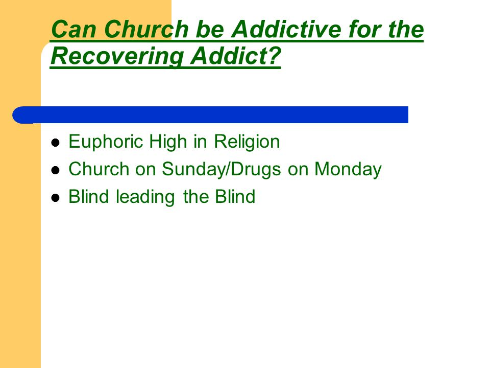 Old Testament New Testament Biblical History of Addiction The Role of today's Church concerning Addiction Coming out of Denial Acknowledging the presence of addiction