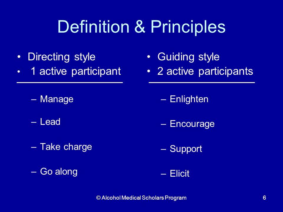 © Alcohol Medical Scholars Program27 Steps – Reflect Change talk Elicit Motivation When you hear change talk: Reflect it Use open-ended question to elicit more
