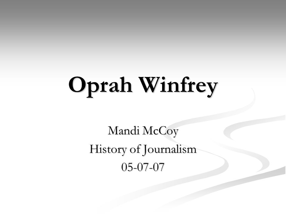 Works Cited Academy of Achievement. Oprah Winfrey .