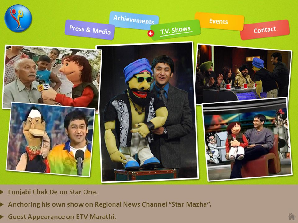 """Funjabi Chak De on Star One. Anchoring his own show on Regional News Channel """"Star Mazha"""". Guest Appearance on ETV Marathi."""