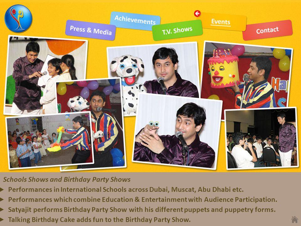 Performances in International Schools across Dubai, Muscat, Abu Dhabi etc. Performances which combine Education & Entertainment with Audience Particip