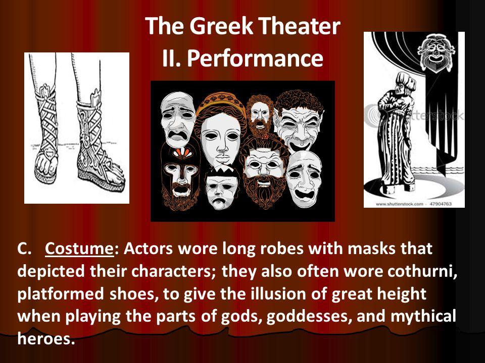 The Greek Theater II.Performance C.
