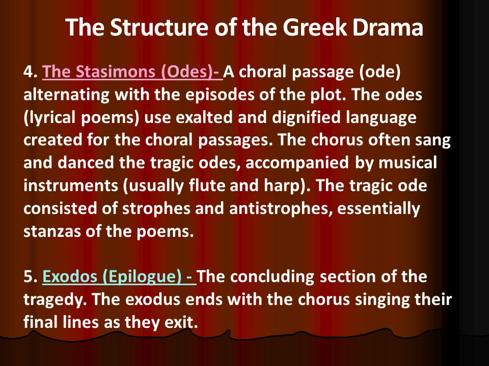 The Structure of the Greek Drama 4.