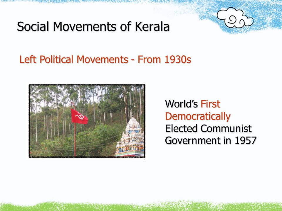 Social Movements of Kerala Library Movement ~ More than 8000 Libraries Spread Across Kerala ~ Elected People's Committees ~ Library as a Socio-Political and Cultural Centre