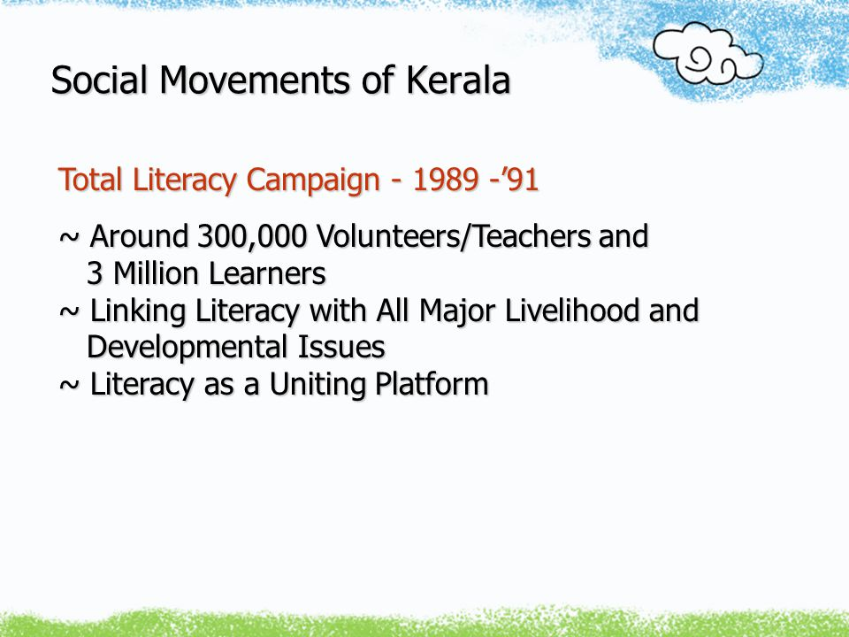 Social Movements of Kerala Localized People's Movements ~ Local Issues, Search for Alternatives, New Frontiers of Fight and Resistance Frontiers of Fight and Resistance