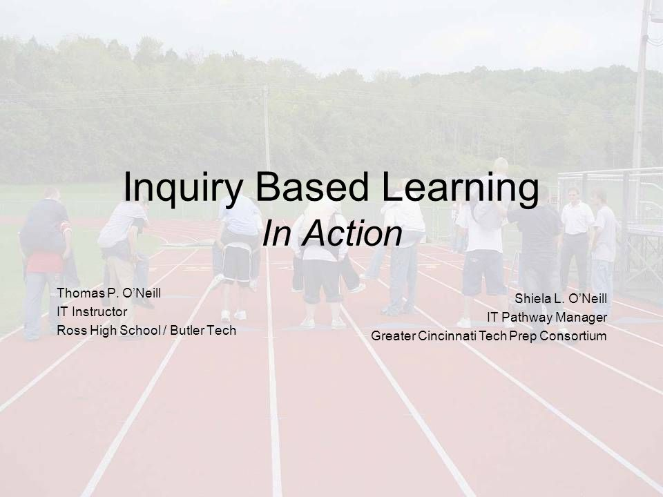 Inquiry Based Learning In Action Thomas P.