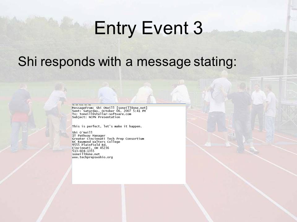 Entry Event 3 Shi responds with a message stating: