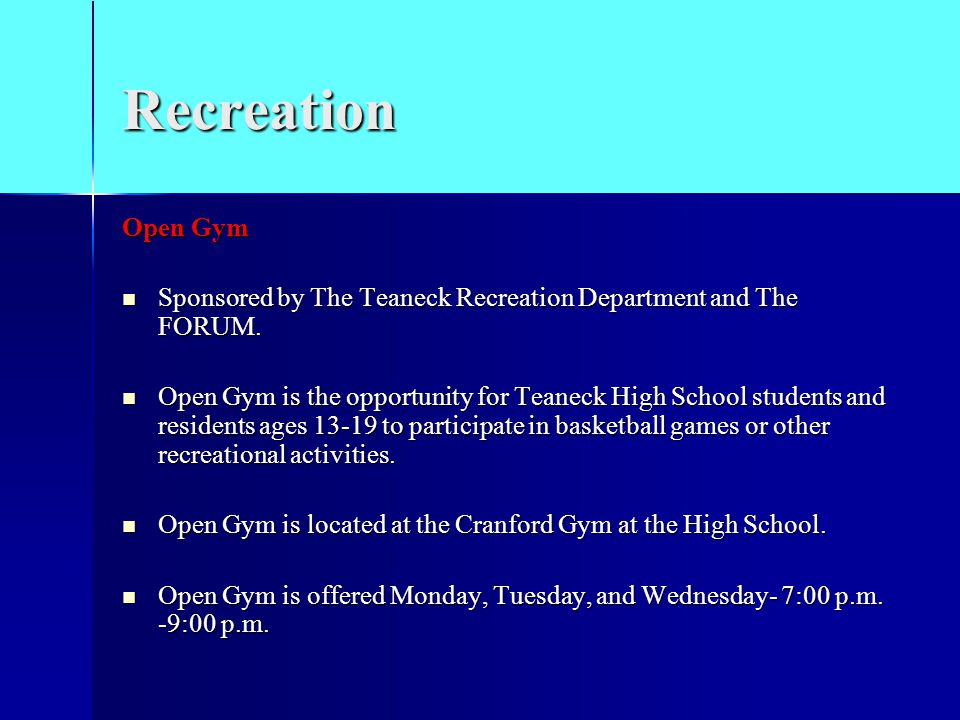 Recreation Open Gym Sponsored by The Teaneck Recreation Department and The FORUM.